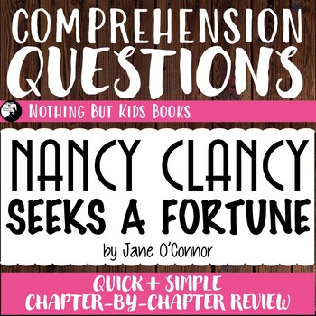 Reading Comprehension Questions for Nancy Clancy #7
