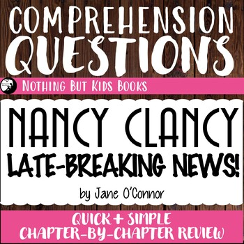 Reading Comprehension Questions for Nancy Clancy #8