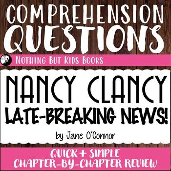 Reading Comprehension Questions   Nancy Clancy #8