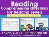 Reading Comprehension Questions for Reading Levels A-U NO LEVELS ON BOARDS