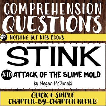 Reading Comprehension Questions | Stink #10