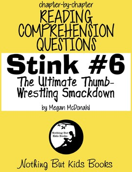 Reading Comprehension Questions for Stink #6