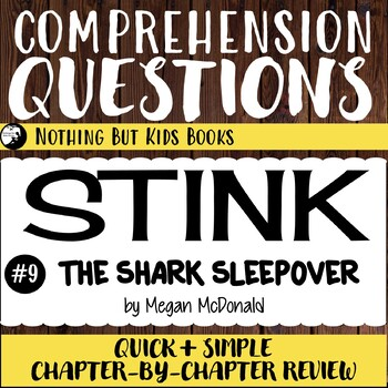 Reading Comprehension Questions for Stink #9