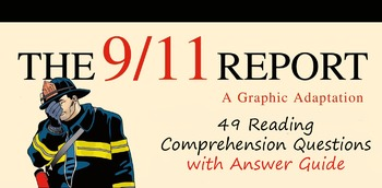 Reading Comprehension Questions for The 911 Report: A Graphic Adaption