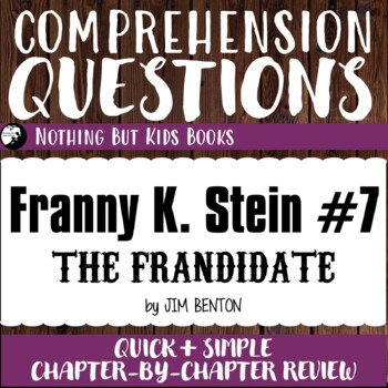 Reading Comprehension Questions | Franny K. Stein #7