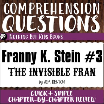 Reading Comprehension Questions for Franny K. Stein #3