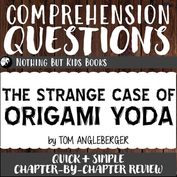 Reading Comprehension Questions | Origami Yoda #1