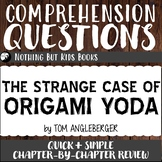 Reading Comprehension Questions   Origami Yoda #1