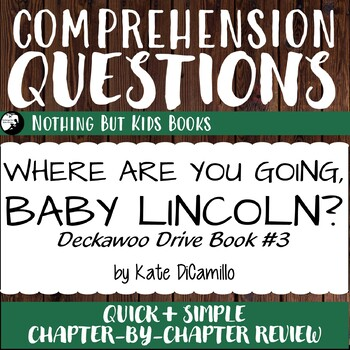 Reading Comprehension Questions for Where Are You Going, Baby Lincoln?