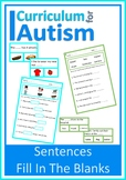 Reading Comprehension Sentence Level Fill In Blanks Autism