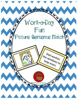 Reading Comprehension Sentence-Picture Match - Work-a-Day Fun