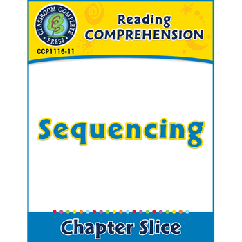 Reading Comprehension: Sequencing Gr. 5-8