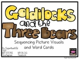Reading Comprehension : Sequencing Goldilocks Pictures and