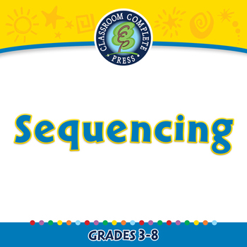 Reading Comprehension: Sequencing - MAC Gr. 3-8