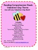 Comprehension Reading Reponse Sheets-Valentine's Day Theme