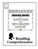 Reading Comprehension: Sherlock Holmes in The Adventure of the Red-Headed League