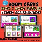Reading Comprehension Short I Word Family Boom Cards