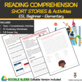 Reading Comprehension: Short Stories + Activities ESL  {Distance Learning}