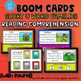 Reading Comprehension Short U Word Family Boom Cards