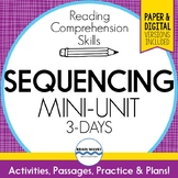 Sequencing Lessons, Passages, Graphic Organizers for Sequence (Digital Options)
