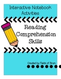 Reading Comprehension Skills Interactive Notebook Activities