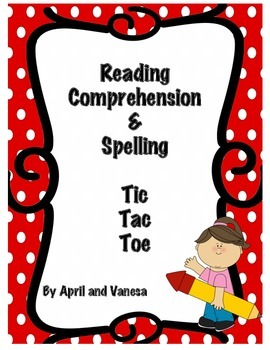 Reading Comprehension & Spelling Tic Tac Toe Activities Games