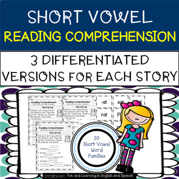Reading Comprehension Stories & Questions:Short Vowel Families-Differentiated