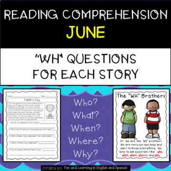 """Reading Comprehension Stories & """"WH"""" Questions {June}"""
