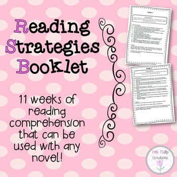 Reading Comprehension Strategies Booklet- 11 Weeks