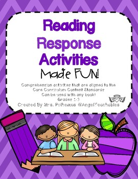 Reading Response Activities aligned with Reading Comprehension CCCS