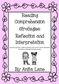 Reading Comprehension Strategies: Reflection and Interpretation