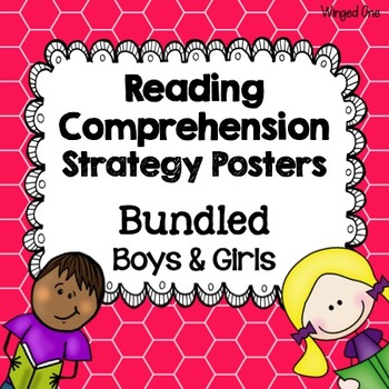 Reading Comprehension Strategy Posters - Bundled Boys and Girls