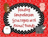 Reading Comprehension Strategy Posters with Animal Friends