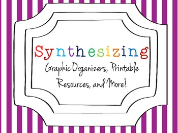Reading Comprehension Strategy: Synthesizing