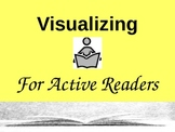 Reading Comprehension Strategy for All Readers: Visualizing