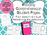 Reading Comprehension Student Pages for Guided Reading Notebooks