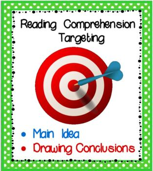 Reading Comprehension Targeting Main Idea and Drawing Conclusions
