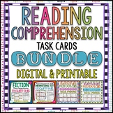 Reading Comprehension Task Card Bundle {Fiction & Nonfiction}