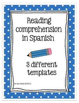 Reading Comprehension Templates for Spanish class