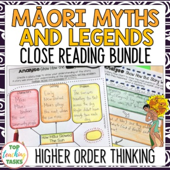 Māori Myths and Legends - New Zealand Reading Texts with Higher Order Thinking