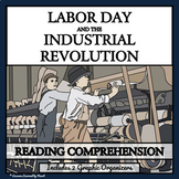 THE INDUSTRIAL REVOLUTION AND LABOR MOVEMENT - Reading Comprehension Bundle