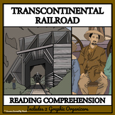 THE TRANSCONTINENTAL RAILROAD - Reading Comprehension DISTANCE LEARNING