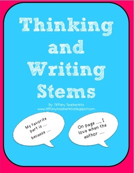 Reading Comprehension Thinking, Talking, and Writing Stems