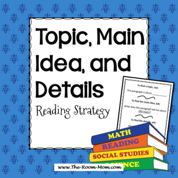 Topic, Main Idea, and Detail Reading Comprehension