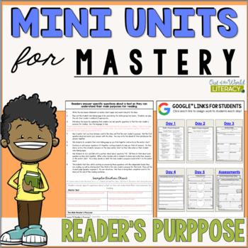 Reading Comprehension Mini Unit for Mastery- Reader's Purpose