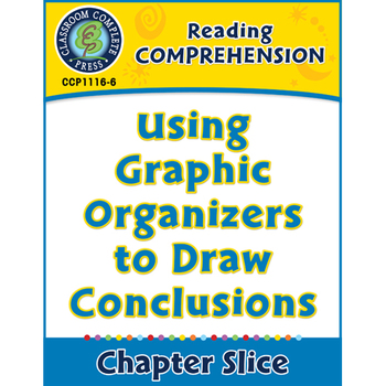 Reading Comprehension: Graphic Organizers to Draw Conclusions