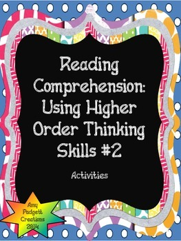 Reading Comprehension: Using Higher Order Thinking Skills #2