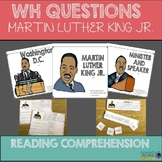 Reading Comprehension: WH Questions Martin Luther King (Sp