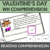 Reading Comprehension: WH Questions VALENTINES DAY (Specia