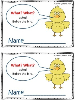 Reading Comprehension: What? What? asked Bobby the Bird